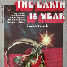 <cite>The Earth Is Near</cite> by Luděk Pešek (Dell)