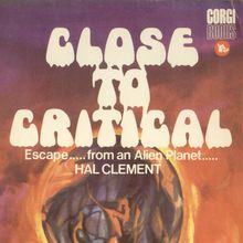 <cite>Close To Critical</cite> by Hal Clement (Corgi Books)