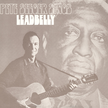 <cite>Pete Seeger Sings Lead Belly</cite>