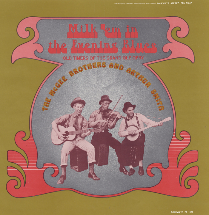 Milk 'Em in the Evening Blues – The McGee Brothers and Arthur Smith