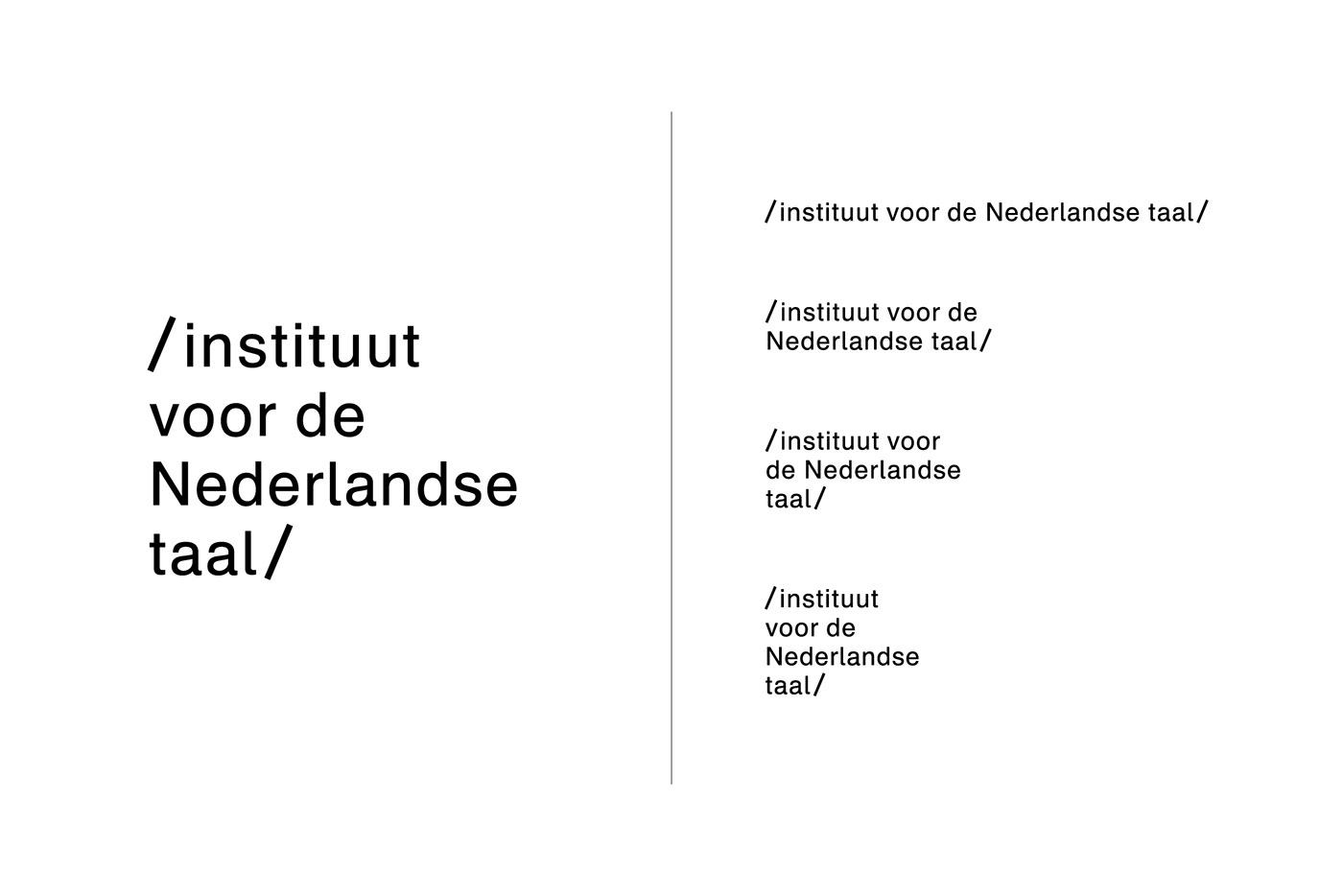 Instituut Voor De Nederlandse Taal Fonts In Use