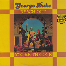 "George Duke – ""Reach out"" / ""You're The One"""