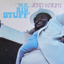 Jean Knight – <cite>Mr. Big Stuff</cite>