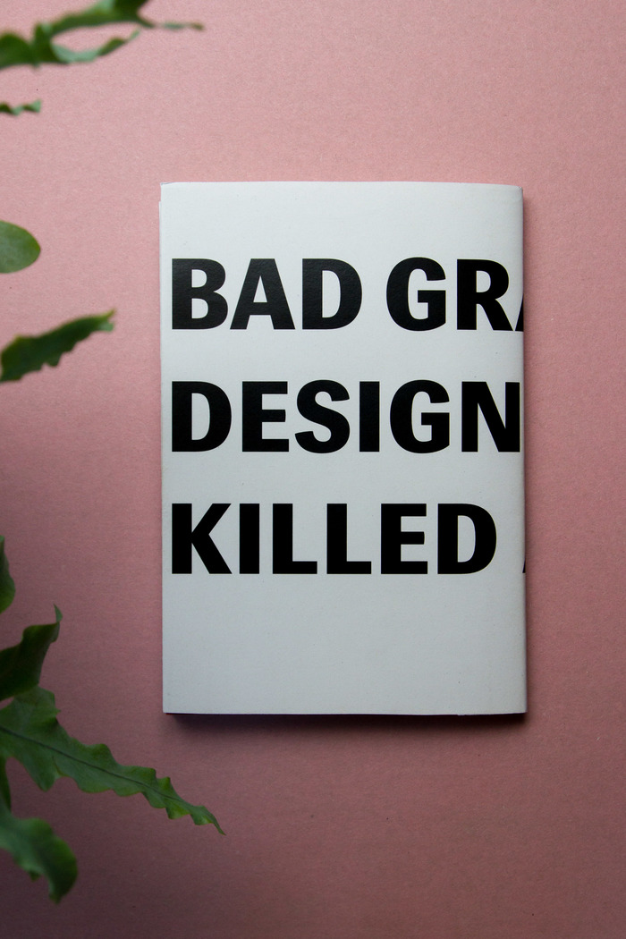 Bad graphic design never killed anyone 6
