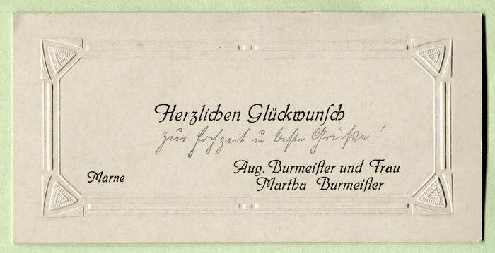 """""""Herzlichen Glückwunsch zur Hochzeit u[nd] beste Grüße!"""" (""""Congratulations on the wedding and best wishes!"""") by August and Martha Burmeister from Marne, Schleswig-Holstein."""