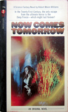 <cite>Now Comes Tomorrow</cite> – Robert Moore Williams (Curtis Books)