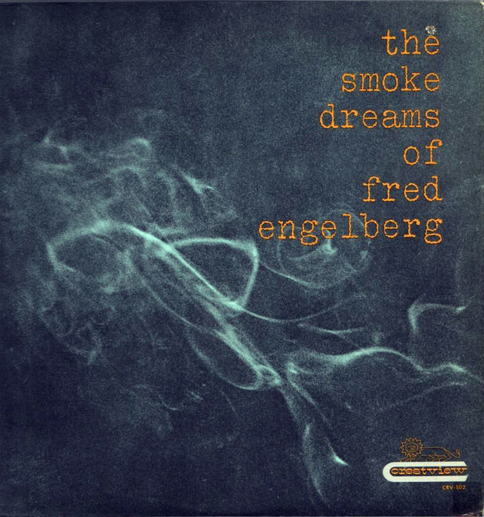 The Smoke Dreams of Fred Engelberg 1