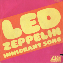 """Immigrant Song"" / ""Hey, Hey What Can I Do"" – Led<span class=""nbsp"">&nbsp;</span>Zeppelin (Atlantic/Barclay)"
