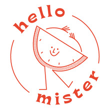 Hello Mister
