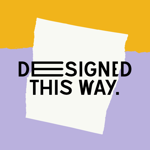 Designed this way podcast 2