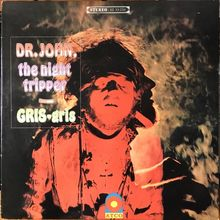 Dr. John, the night tripper – <cite>GRIS-gris</cite> album art
