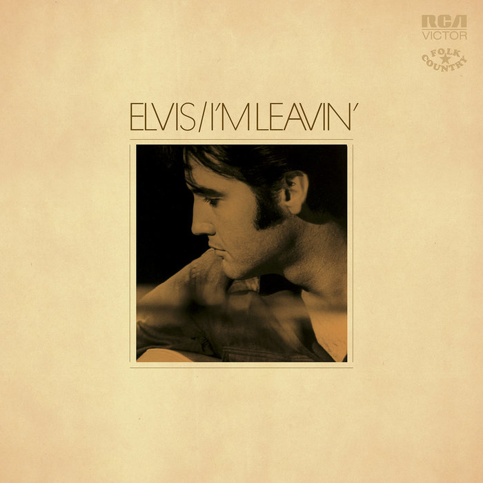 Elvis Presley – I'm Leavin' album art