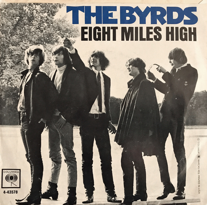 """Eight Miles High"" by The Byrds (Columbia)"
