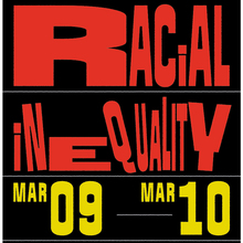 Racial Inequality conference posters