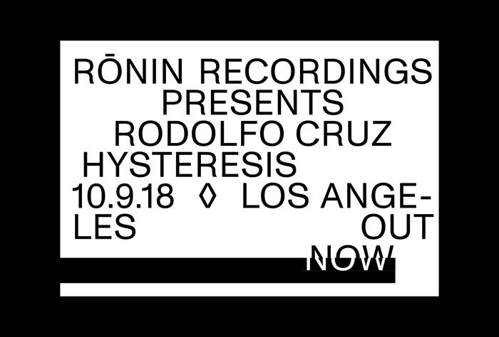 Rōnin Recordings RR002: Hysteresis 8
