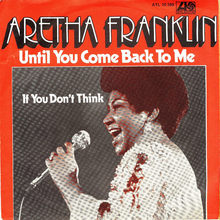 """Aretha Franklin – """"Until You Come Back To Me"""" German single cover"""