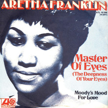 "Aretha Franklin – ""Master Of Eyes"" single cover"