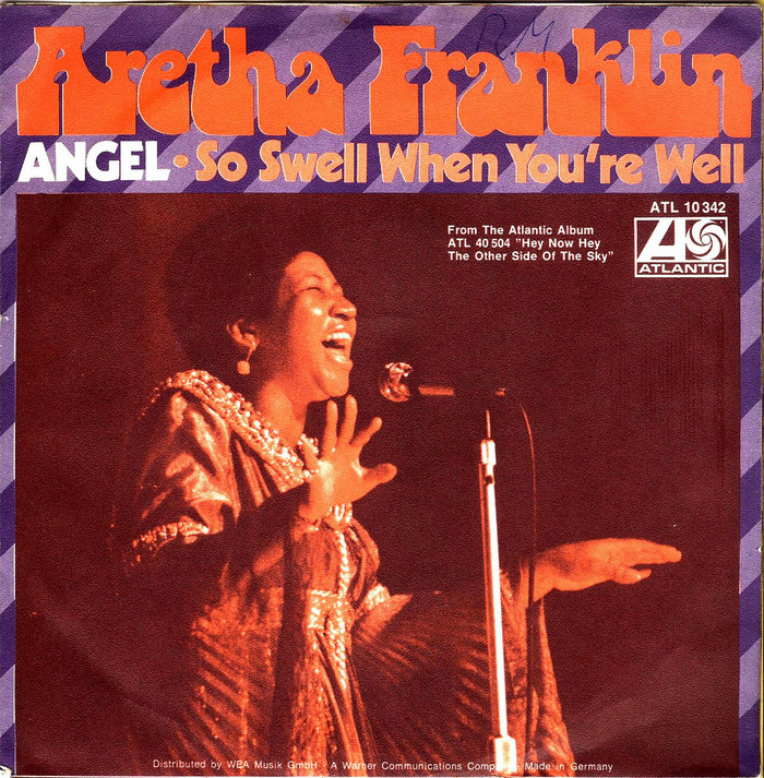 """""""Angel"""" / """"So Swell When You're Well"""" – Aretha Franklin"""