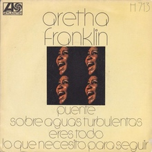 """Bridge Over Troubled Water"" / ""You're All I Need To Get By"" – Aretha Franklin (Spain)"