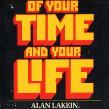 <cite>How to Get Control of Your Time and Your Life</cite> – Alan Lakein (Signet)
