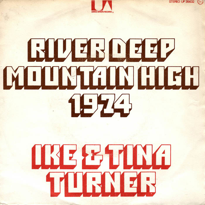 """River Deep – Mountain High"" – Ike & Tina Turner"