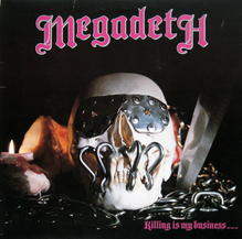 <cite>Killing Is My Business … And Business Is Good!</cite> – Megadeth