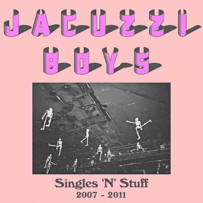 Singles 'N' Stuff by Jacuzzi Boys