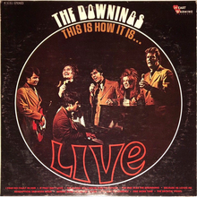 <cite>This Is How It Is … Live</cite> – The Downings