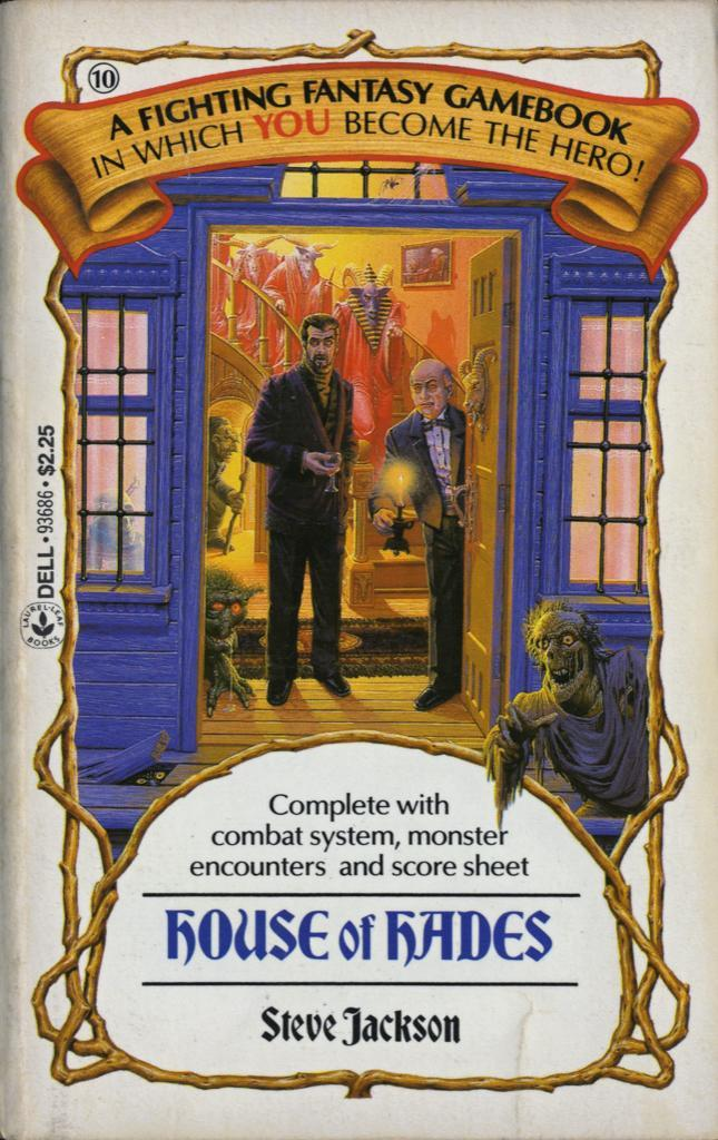 10: House Of Hades by Steve Jackson, 1985. Cover art by Richard Courtney.