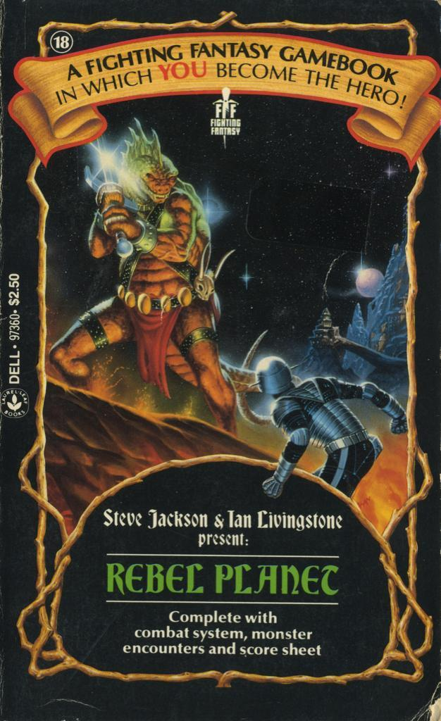 18: Rebel Planet by Steve Jackson and Ian Livingstone, 1986. Cover art by Alan Craddock.
