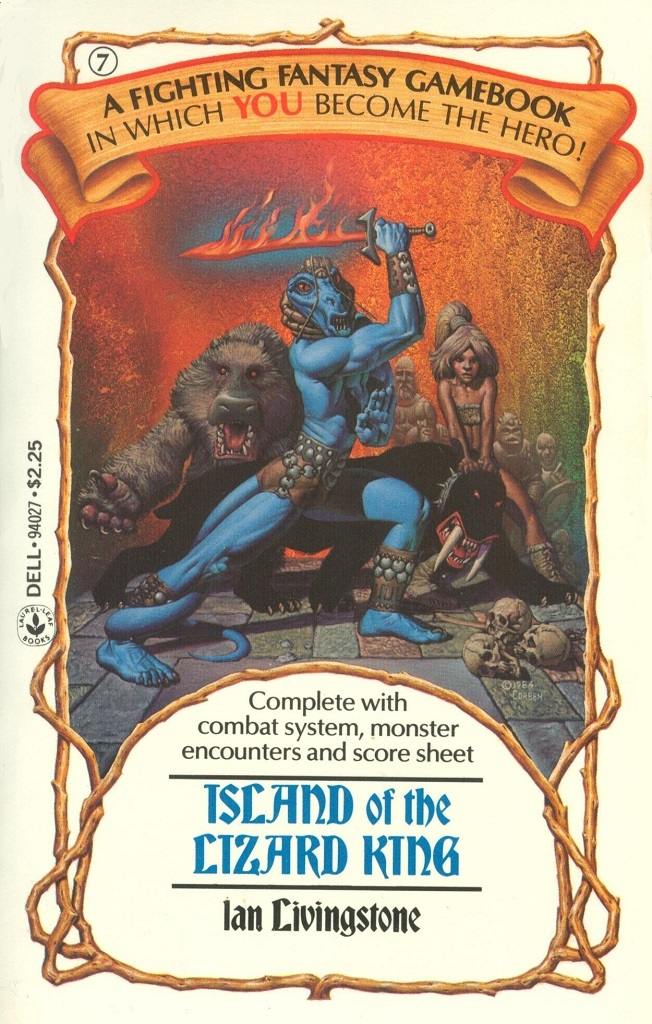 7: Island of the Lizard King by Ian Livingstone, 1985. Cover art by Richard Corben.