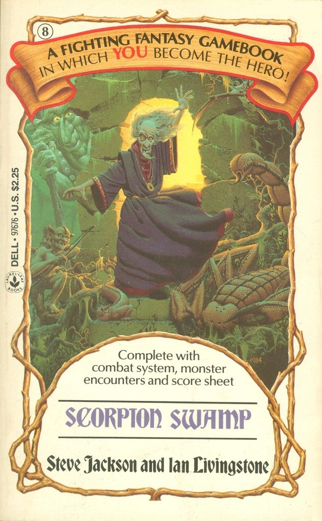 8: Scorpion Swamp by (the other) Steve Jackson and Ian Livingstone, 1985. Cover art by Richard Courtney.