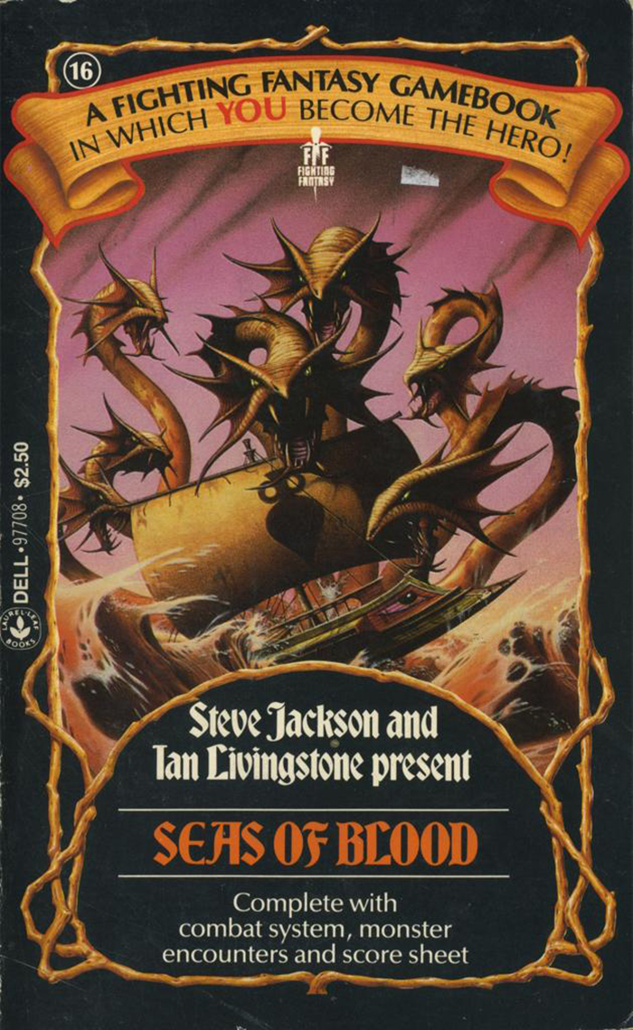 16: Seas Of Blood by Steve Jackson and Ian Livingstone, 1986. Cover art by Rodney Matthews.