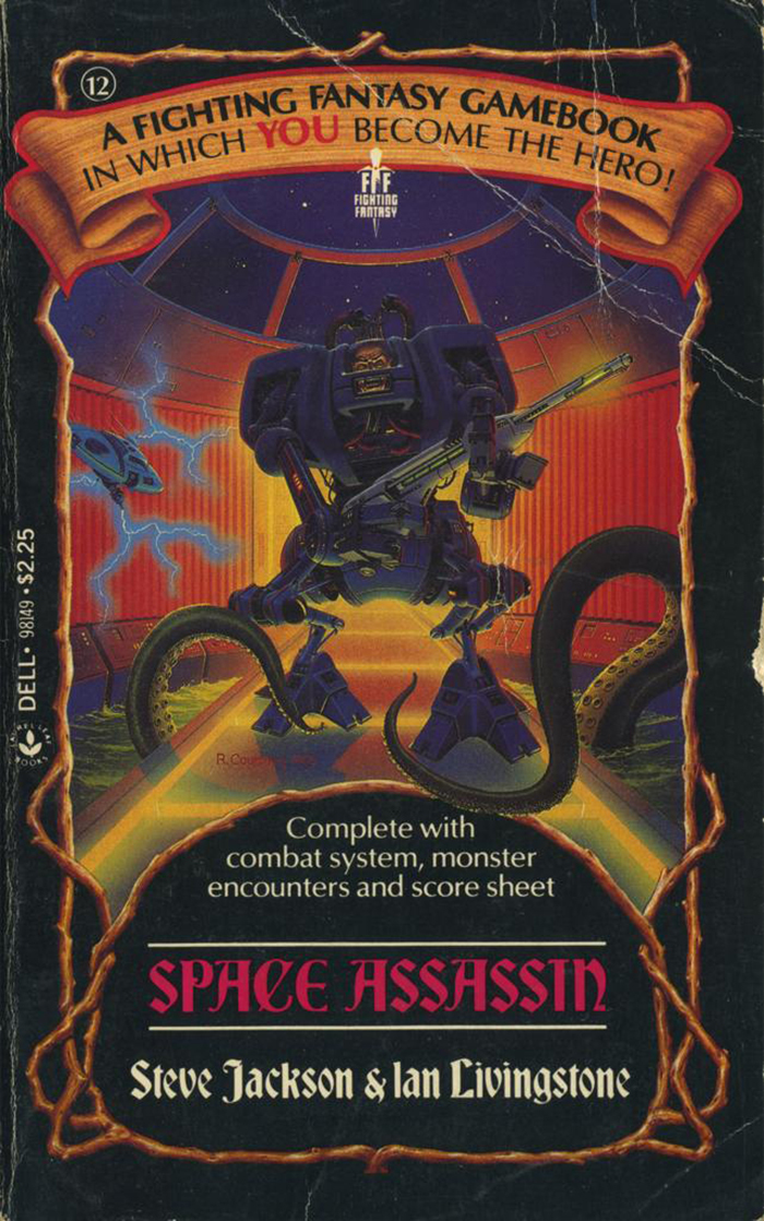 12: Space Assassin by Steve Jackson and Ian Livingstone, 1985. Cover art by Richard Courtney.