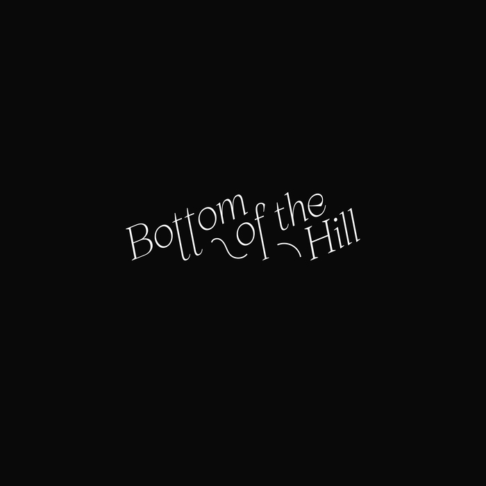 The Bottom of the Hill logo is set in Apoc Light Italic, with custom hyper-extended descenders.
