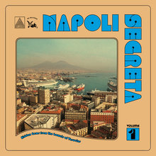<cite>Napoli Segreta </cite>vol. 1: Hidden Gems from the bowels of Vesuvius