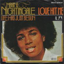 """Love Hit Me"" / ""Life Has Just Begun"" – Maxine Nightingale"