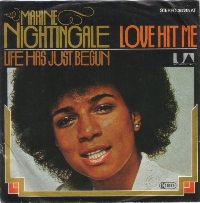 """Love Hit Me"" / ""Life Has Just Begun"" – Maxine Nightingale"