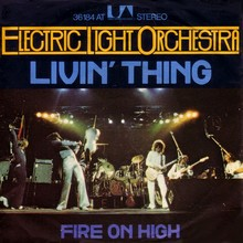 """Livin' Thing"" / ""Fire On High"" – Electric Light Orchestra"