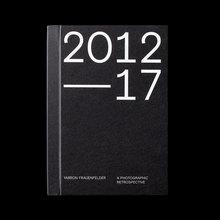 <cite>2012–17: A Photographic Retrospective </cite>– Yarron Frauenfelder