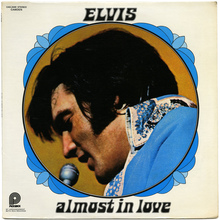 <cite>Almost In Love</cite> – Elvis Presley