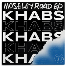 <cite>Moseley Road EP</cite> – Khabs
