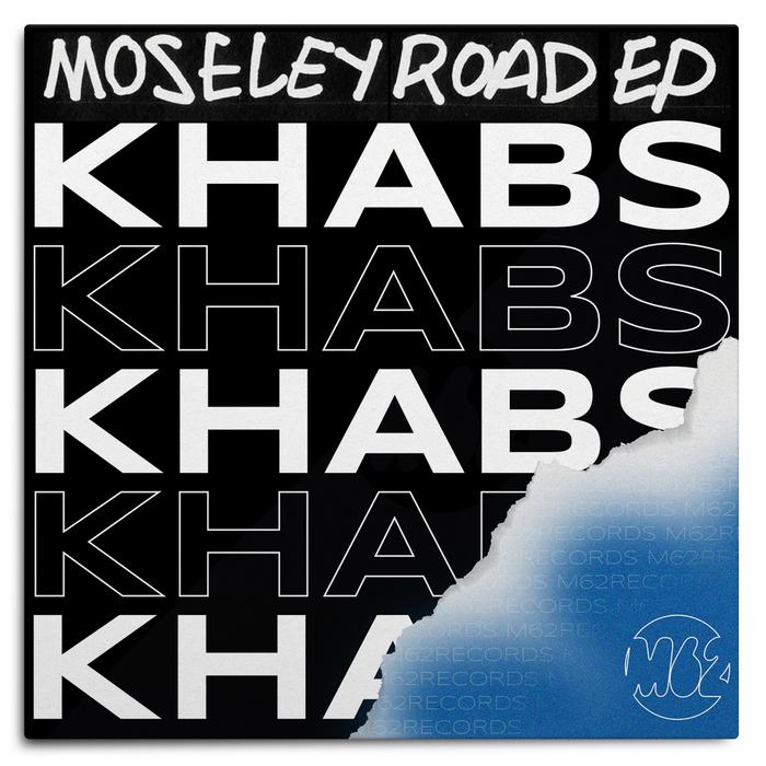 Moseley Road EP – Khabs 2