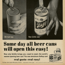 "Schlitz ad – ""Some day all beer cans will open this easy!"""