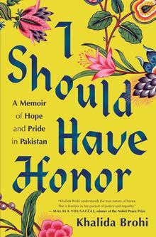 <cite>I Should Have Honor</cite> – Khalida Brohi