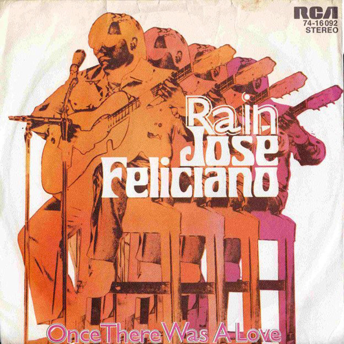 """José Feliciano – """"Rain"""" / """"Once There Was A Love"""" German single cover"""
