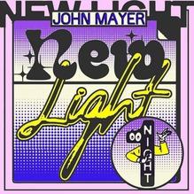 """New Light"" – John Mayer"