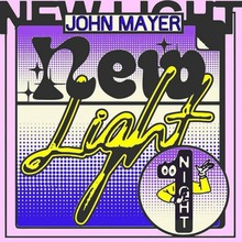 """New Light"" – John Mayer"