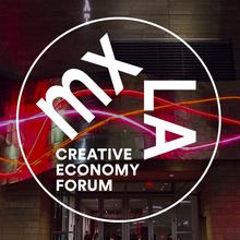 MXLA Creative Economy Forum
