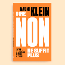 <cite>Dire non ne suffit plus</cite> – Naomi Klein